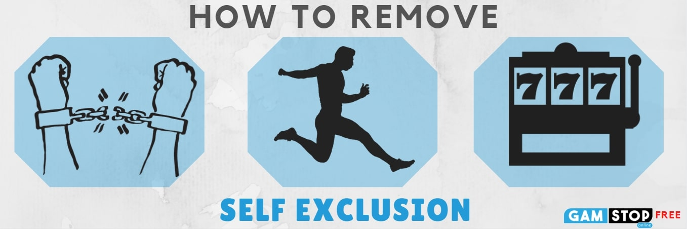 how to remove self exclusion