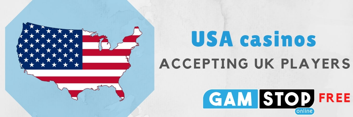 usa casinos accepting UK players