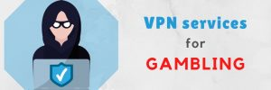 vpn for online casinos